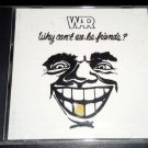 Why Can't We Be Friends? by War (RARE CD, 1992, Avenue Records Rhino) Low Rider