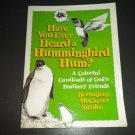 Have You Ever Heard a Hummingbird Hum?: A Colorful Cavalcade, Children Bird Book