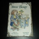 Stress Therapy by Tom McGrath (1997, Paperback) Miniature Anxiety Self-Help Book