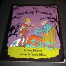 The Vanishing Pumpkin by Tony Johnston (1996, Paperback Reissue) Scholastic Kids