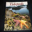 Tidepools: The Bright World of the Rocky Shoreline by Vicki Leon, Frank Balthis