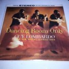 """Guy Lombardo & Royal Canadians - Dancing Room Only 12"""" Vinyl LP Record MINT"""