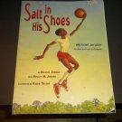 Salt in His Shoes: Michael Jordan in Pursuit of a Dream, Roslyn Jordan Paperback
