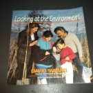 Looking at the Environment by David Suzuki (1992, Paperback, Reprint)