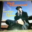 Low Down to Uptown by Mark Hummel (Audio CD, Jul-1998) NM VG+ COMPLETE ORIGINAL