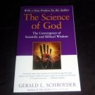 Science of God: Convergence of Scientific & Biblical Wisdom by Gerald Schroeder