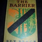 The Barrier by Rex Beach (1908, Hardcover) Antique Vintage Book, 1st Edition