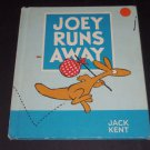 Joey Runs Away by Jack Kent (1985, Hardcover) Weekly Reader Children's Book Club