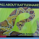 Jim Arnosky's All About Rattlesnakes (1997 Paperback) Scholastic Children's Book