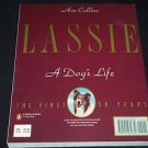 Lassie : A Dog's Life - The First Fifty Years by Ace Collins (1993, Paperback)