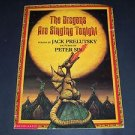 The Dragons Are Singing Tonight, Jack Prelutsky (1995 Paperback Book) Scholastic