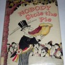 Nobody Stole the Pie by Sonia Levitin and Fernando Krahn (1980, Hardcover Book)