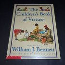 Children's Book of Virtues, William J Bennett (1995, Illustrated Hardcover Book)