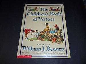 Children's Book of Virtues, William J Bennett (1995, Illustrated Hardcover Book)