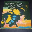 I Wish I Were a Butterfly by James Howe (1987, Illustrated Children's Hardcover)