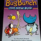 The Bug Bunch: The New Bug by Elizabeth Bennett, 2003 Illustrated Paperback Book