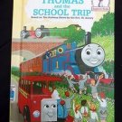 Thomas and the School Trip by The Rev. W. Awdry (1993, Hardcover) Beginner Books