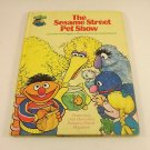 The Sesame Street Pet Show: Featuring Jim Henson's Muppets (1980, Hardcover)