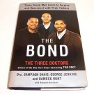 The Bond: Three Young Men Learn to Forgive and Reconnect with Their Fathers Book