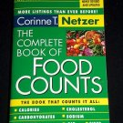The Complete Book of Food Counts by Corinne T. Netzer (2003, Paperback) 6th Ed.