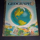 The First Golden Geography 1955 Children's Vintage Little Golden Book Series 534