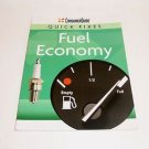 Consumer Guide Quick Fixes: Fuel Economy (2008, Paperback Book) ConsumerGuide