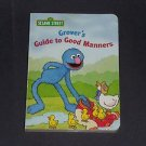 Grover's Guide to Good Manners by Constance Allen, 2002 Sesame Street Board Book