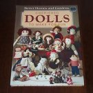Cherished Dolls to Make for Fun (1984, Hardcover Book) Better Homes and Gardens