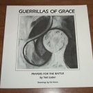 Guerrillas of Grace : Prayers for the Battle by Ted Loder (1984, Paperback Book)