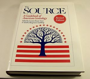 The Source: A Guidebook of American Genealogy by Loretto Dennis Szucs, Hardcover