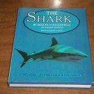 The Shark: Splendid Savage of the Sea by Jacques Yves Cousteau (1987, Hardcover)
