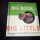 The Big Book of Big Little Books by Bill Borden (1997, Hardcover) Illustrated