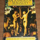 Sacrament of Sexuality by Morton and Barbara Kelsey (1986, Paperback) Psychology