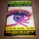 Media Virus!: Hidden Agendas in Popular Culture by Douglas Rushkoff, 1st Edition