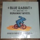 Blue Rabbit and the Runaway Wheel by Chris Wormell (2001, Hardcover Children's)