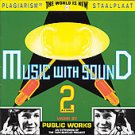 Public Works - Music with Sound (Audio CD, 1997) NETHERLANDS IMPORT, Disc Only