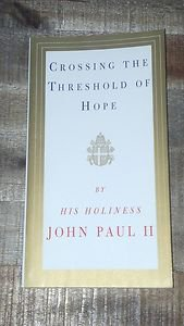 Crossing the Threshold of Hope by John Paul II (1995, Paperback Book) Catholic