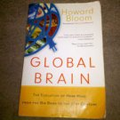 Global Brain: The Evolution of Mass Mind by Howard K. Bloom (2001, Paperback)