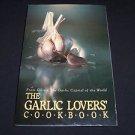 The Garlic Lovers' Cookbook Vol. 1 by Gilroy Garlic Festival (1995, Paperback)