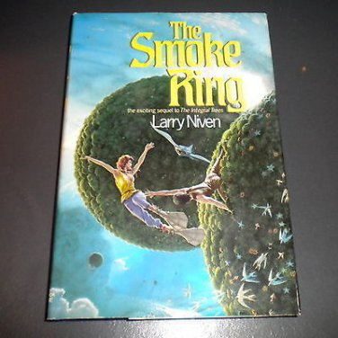 The Smoke Ring by Larry Niven (1987 Hardcover) Sequel to The Integral Trees