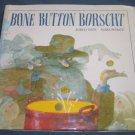 Bone Button Borscht by Aubrey Davis (1997 Hardcover) Illustrated Children's Book