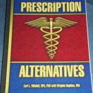 Bottom Line's Prescription Alternatives (2003, Paperback) Natural Health Book