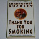 Thank You for Smoking by Christopher Buckley (1995, Paperback) Tobacco Satire