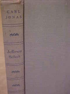 1952 HC BOOK NOVEL JEFFERSON SELLECK BY CARL JONAS