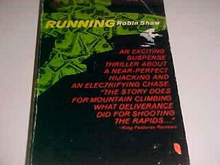 RUNNING ROBIN SHAW SUSPENSE THRILLER MT. CLIMBING