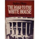 ROAD TO THE WHITE HOUSE STEPHEN WAYNE INSIDE POLITICS