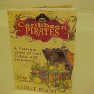 Caribbean Pirates by George Beahm 2007, Paperback Book