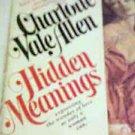 Vintage Paperback Book Hidden Meanings Charlotte Vale Allen Romance Novel