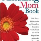 The Amazing Mom Book John MacIntyre GREAT GIFT FOR MOTHERS DAY