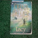 PAPERBACK BOOK LACY BY DIANA PALMER ROMANTIC NOVEL SET IN THE 1920S